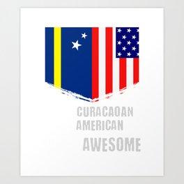 50% Curacaoan 50% American 100% Awesome Art Print