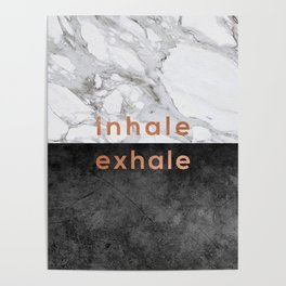 Inhale Exhale Copper Poster
