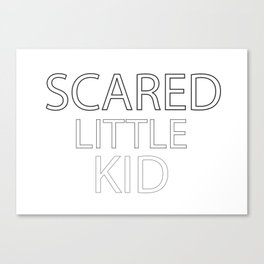 Scared Little Kid Canvas Print