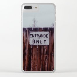 Entrance Only - Sheridan, WY Clear iPhone Case
