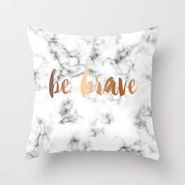 Be Brave Marble 045 Throw Pillow
