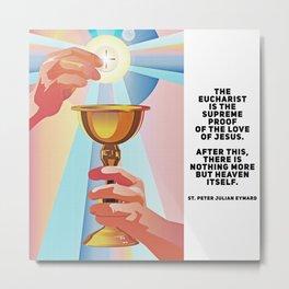 Catholic quotes Metal Print