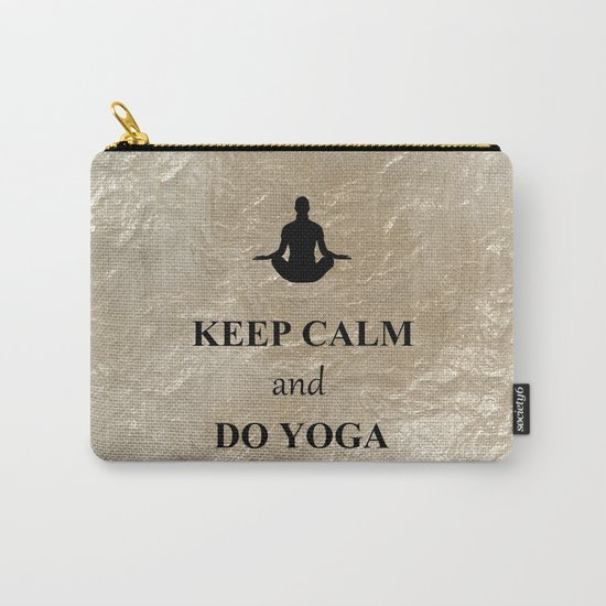 Keep Calm and Do Yoga Carry-All Pouch