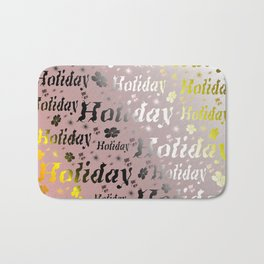 shiny font happy holidays in rose gold Bath Mat