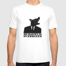 Humanity is overrated White Mens Fitted Tee MEDIUM