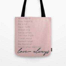 Love Always #inspirational #minimalism Tote Bag