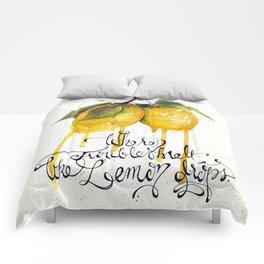 Where Troubles Melt Like Lemon Drops Comforters