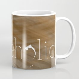 Coffeeholic Coffee Mug