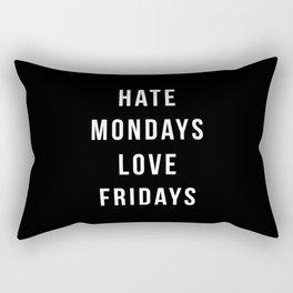 Hate Mondays Funny Quote Rectangular Pillow