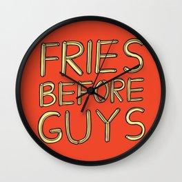 Fries Before Guys Wall Clock
