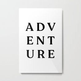 Adventure Sign Metal Print
