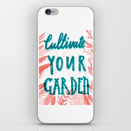 Cultivate your garden iPhone Skin
