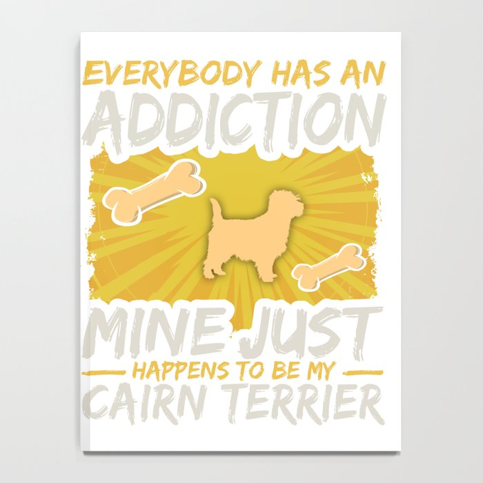 Cairn Terrier Funny Dog Addiction Notebook