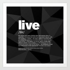 definition LLL - Live 2 Art Print