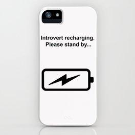 Introvert Batteries Recharging iPhone Case