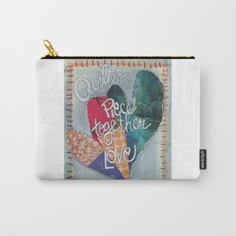 Quilters Piece Together Love Carry-All Pouch