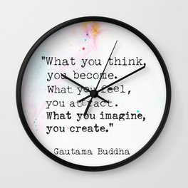 Buddha magic quote Wall Clock