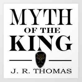Myth of the King cover Art Print