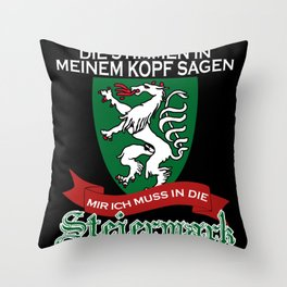Styria - Funny Saying With Voices Throw Pillow