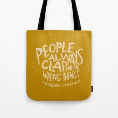 HOLDEN CAULFIELD ON APPLAUSE Tote Bag