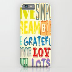 Live and laugh iPhone 6s Slim Case