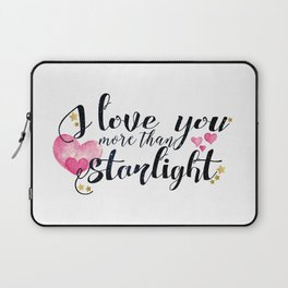 """I love you more than Starlight"" Lady Midnight/The Dark Artifices by Cassandra Clare Laptop Sleeve"