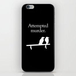 Attempted Murder (white design) iPhone Skin