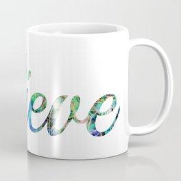 Neon Believe Coffee Mug