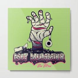 Mat Mummies Jiu Jitsu Metal Print