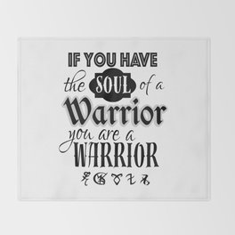 Soul of a Warrior - Infernal Devices Throw Blanket