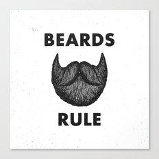 Beards Rule Canvas Print