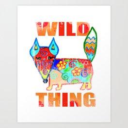Wild thing - fox Art Print