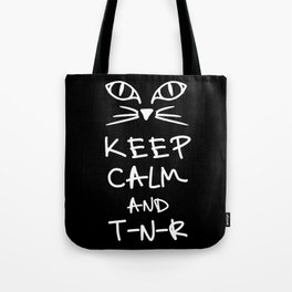 BX Feral Cat Care - Keep Calm and TNR Tote Bag