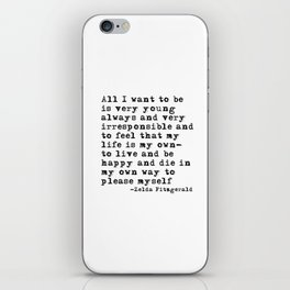 All I want to be iPhone Skin