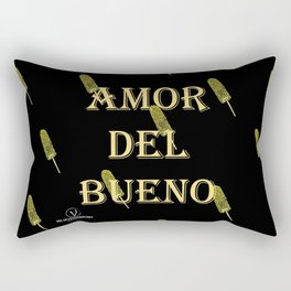 Amor del Bueno...Me inspira el Elotero Rectangular Pillow