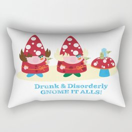 Drunk and Disorderly Gnome It Alls Rectangular Pillow