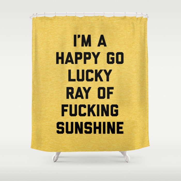 Ray Of Fucking Sunshine Funny Quote Shower Curtain