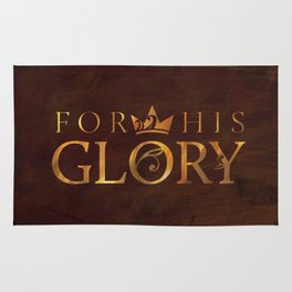 For His Glory Rug