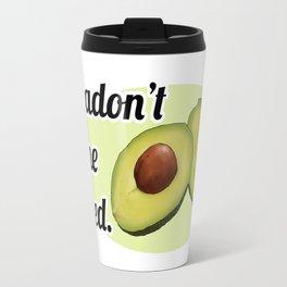 Avocadon't (White) Travel Mug