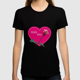 rose with love T-shirt