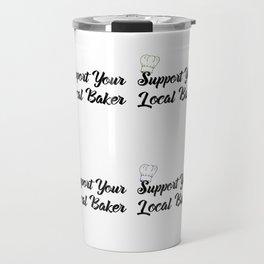 Support Your Local Baker Pop Travel Mug