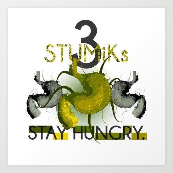 3 Stumiks Art Print