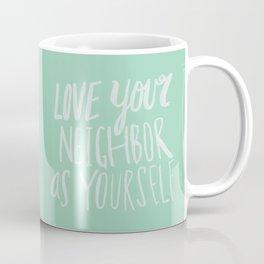 Love Your Neighbor x Mint Coffee Mug