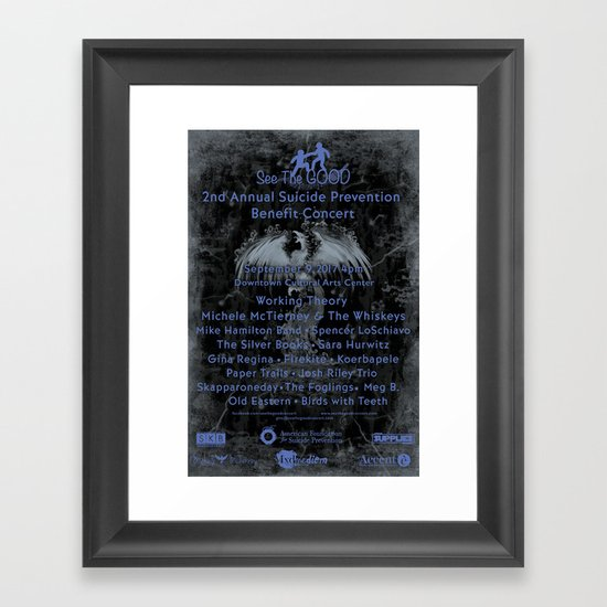 2nd Annual See The Good Suicide Prevention Benefit Concert Variant Framed Art Print