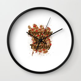 Every Day Tacos Wall Clock