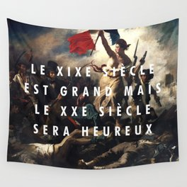 The 20th Century Will Be Happy Wall Tapestry
