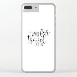 TRAVEL POSTER, Travel Far Travel Often,Travel Gifts,Travel Decor,Quote Prints,Scandinavian Poster,Pr Clear iPhone Case