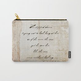 Anna Karenina Quote  As if she were the sun by Leo Tolstoy Carry-All Pouch