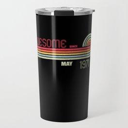 May 1971 50 th Birthday Years Old Travel Mug
