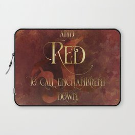And RED to call enchantment down. Shadowhunter Children's Rhyme. Laptop Sleeve